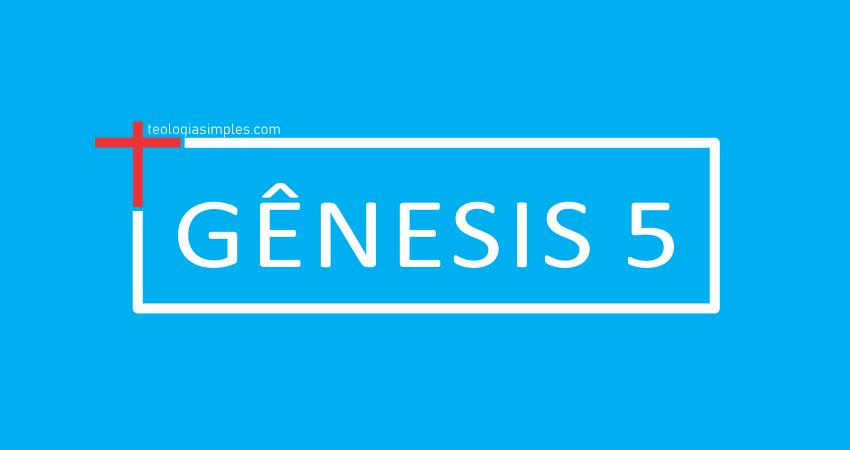 Significado de Gênesis 5